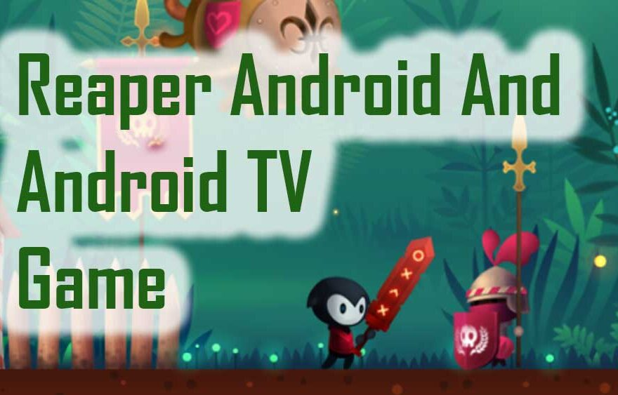 Reaper Android Game